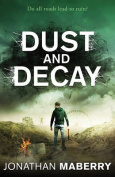 Dust and Decay (ROT AND RUIN)