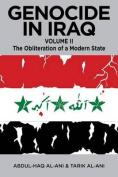 Genocide in Iraq, Volume II