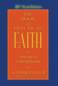 The Book of Practical Faith, 20th Year Edition