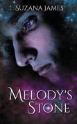 Melody's Stone