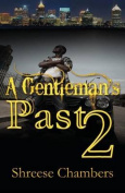 A Gentleman's Past 2