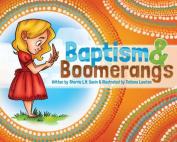 Baptism & Boomerangs