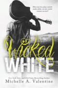 Wicked White (Wicked White)