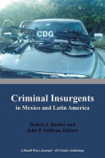 Criminal Insurgents in Mexico and Latin America