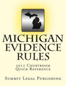 Michigan Evidence Rules Courtroom Quick Reference
