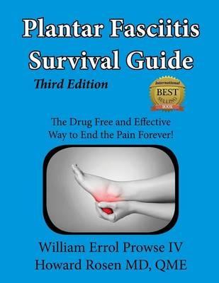 Plantar Fasciitis Survival Guide William Errol Prowse Iv Howard