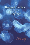 Beyond the Sea: Serenity