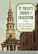 St. Philip's Church of Charleston: