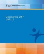 Discovering Jmp 12