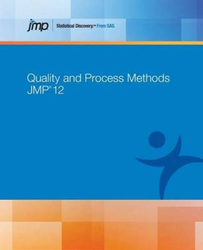 Jmp 12 Quality and Process Methods by Sas.