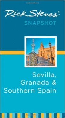 Rick Steves Snapshot Sevilla, Granada & Southern Spain (Rick Steves Snapshot)