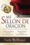 Mi Sillion de Oracion [Spanish]