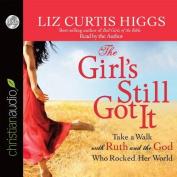The Girl's Still Got It [Audio]