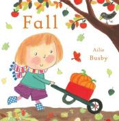 Fall (Seasons) [Board book]