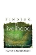 Finding Livelihood