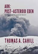 Ark: Post-Asteroid Eden