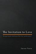 The Invitation to Love