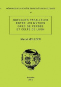 Memoire N 37 - Quelques Paralleles Entre Les Mythes Grec de Persee Et Celte de Lugh [FRE]