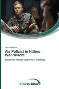 ALS Polizist in Hitlers Wehrmacht [GER]
