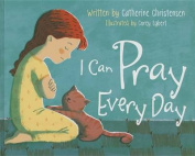 I Can Pray Every Day