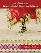 Introduction to American Indian History and Cultures