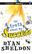 The Truth about My Success [Audio]