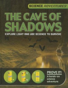 The Cave of Shadows