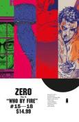 Zero: Volume 4: Who by Fire