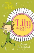 Lily the Elf: The Elf Flute