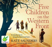 Five Children on the Western Front [Audio]