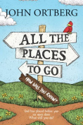 All the Places to Go... How Will You Know?