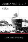 Lusitania R. E. X