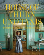 The House of Thurn Und Taxis