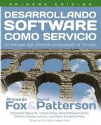 Desarrollando Software Como Servicio [Spanish]
