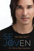 Se Joven [Spanish]