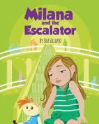 Milana and the Escalator