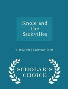Knole and the Sackvilles - Scholar's Choice Edition
