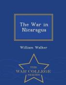 The War in Nicaragua - War College Series