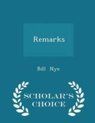 Remarks - Scholar's Choice Edition