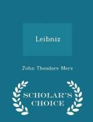 Leibniz - Scholar's Choice Edition