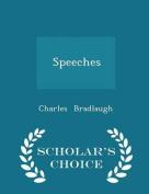 Speeches - Scholar's Choice Edition