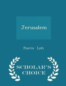 Jerusalem - Scholar's Choice Edition