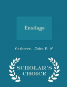 Ensilage - Scholar's Choice Edition