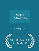 Salted Almonds - Scholar's Choice Edition