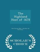 The Highland Host of 1678 - Scholar's Choice Edition