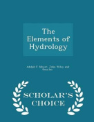 The Elements of Hydrology - Scholar's Choice Edition