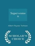 Superwomen - Scholar's Choice Edition
