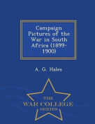 Campaign Pictures of the War in South Africa (1899-1900) - War College Series