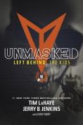 Unmasked (Left Behind