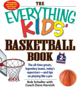 The Everything Kids Basketball Book